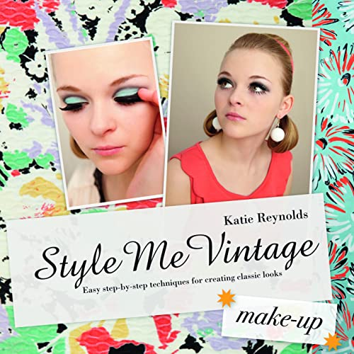 9781862059184: Style Me Vintage: Make Up: Easy Step-by-Step Techniques for Creating Classic Looks