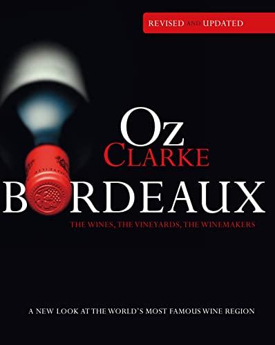 9781862059504: Oz Clarke Bordeaux