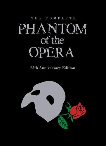 The Phantom of the Opera: 25th Anniversary Edition: Heatley, Michael