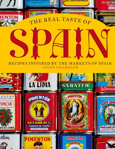 9781862059757: The Real Taste of Spain: Recipes Inspired by the Markets of Spain