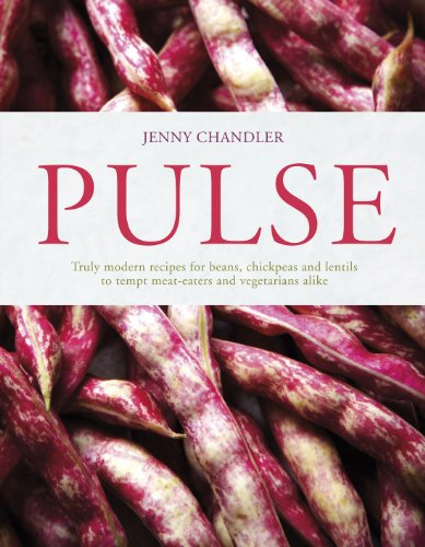 9781862059863: Pulse: truly modern recipes for beans, chickpeas and lentils, to tempt meat eaters and vegetarians alike