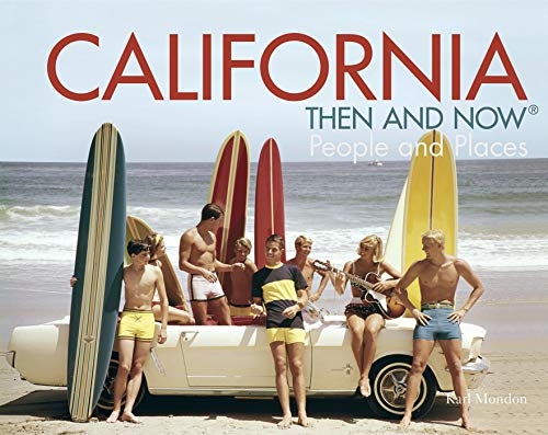 9781862059948: California Then and Now®: People and Places
