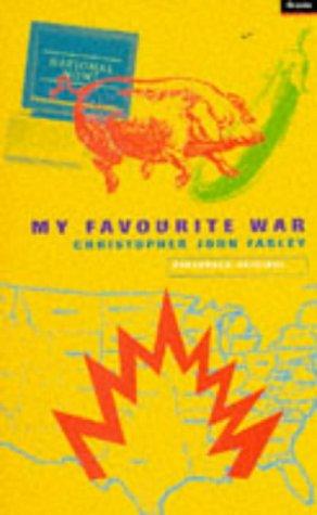 My Favourite War: Farley, Christopher John