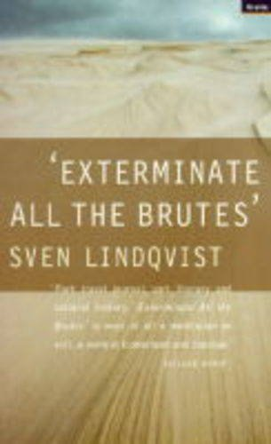 9781862070172: Exterminate All the Brutes
