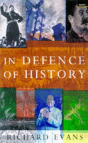 9781862070684: In Defence of History