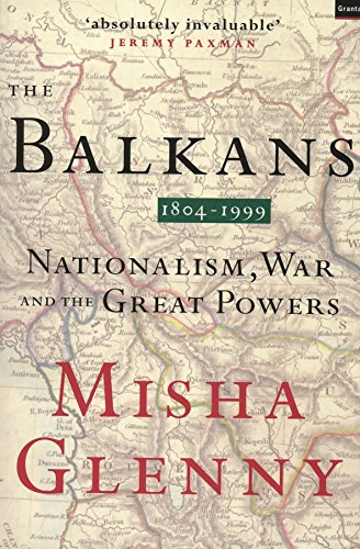 9781862070738: The Balkans 1804-1999: nationalism, war and the great powers