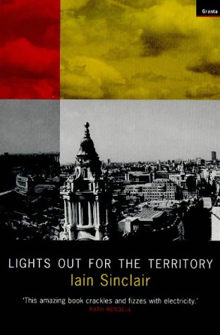 9781862070929: Lights Out for the Territory: 9 Excursions in the Secret History of London