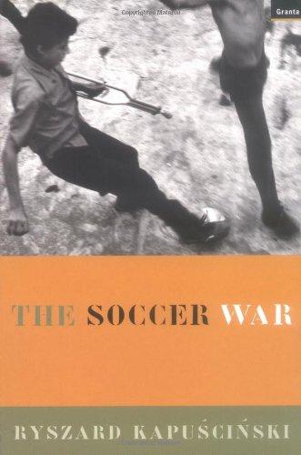 9781862071063 The Soccer War Abebooks Ryszard Kapuscinski