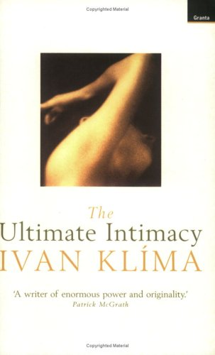 Ultimate Intimacy (1862071152) by Ivan Klima