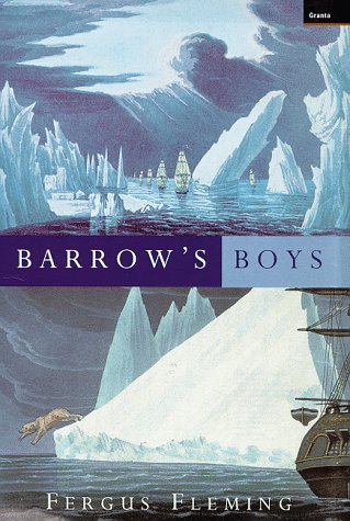 Barrow's Boys (186207173X) by Fergus Fleming