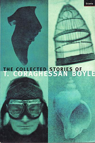 9781862071834: Collected Stories of T. Coraghessan Boyle