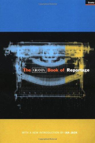 9781862071933: The Granta Book of Reportage