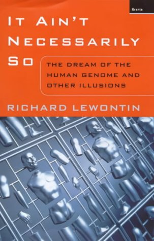 9781862072039: It Ain't Necessarily So: The Dream of the Human Genome and Other Illusions