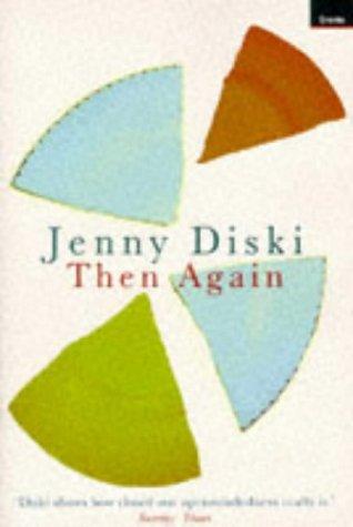 Then Again (1862072043) by Jenny Diski