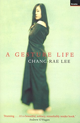 A Gesture Life: Lee, Chang-rae