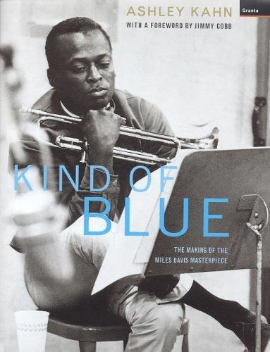 Kind Of Blue: Ashley Khan - FIRST EDITION UNREAD