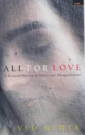 9781862074392: All for Love: A Personal History of Desire and Disappointment (Continents of Exile)