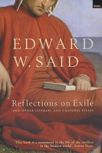 9781862074446: Reflections on Exile: And Other Literary and Cultural Essays