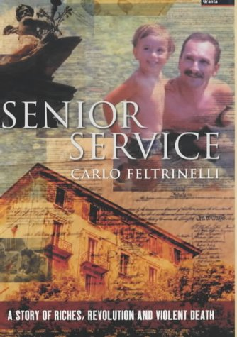 9781862074569: Senior Service: A Story of Riches, Revolution and Violent Death