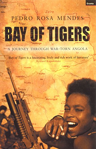 9781862074972: Bay of Tigers: A Journey Through War Torn Angola
