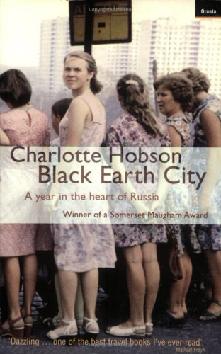 9781862074989: Black Earth City: A Year in the Heart of Russia