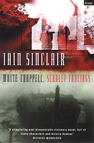 9781862075054: White Chappell, Scarlet Tracings
