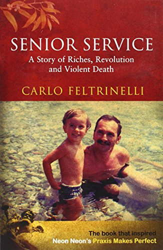 9781862075399: Senior Service: A Story of Riches, Revolution and Violent Death