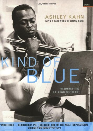 """9781862075412: """"Kind of Blue"""": The Making of the Miles Davis Masterpiece"""