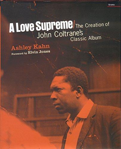"""9781862075450: A """"Love Supreme"""": The Creation of John Coltrane's Classic Album"""
