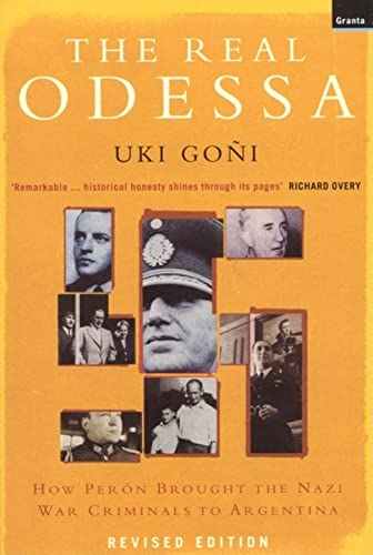9781862075528: Real Odessa: How Peron Brought the Nazi War Criminals to Argentina