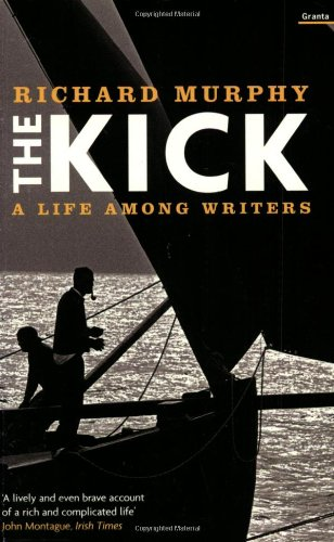 9781862075702: The Kick: A Life Among Writers