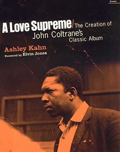 9781862076020: A Love Supreme: The Creation of John Coltrane's Classic Album