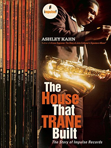 9781862076464: The House That Trane Built: The Story of Impulse Records