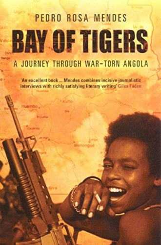 9781862076488: Bay of Tigers : A Journey Through War-Torn Angola
