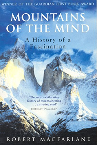 9781862076549: Mountains of the Mind: A History of a Fascination