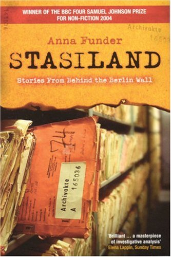Stasiland: Stories from Behind the Berlin Wall (9781862076556) by Anna Funder