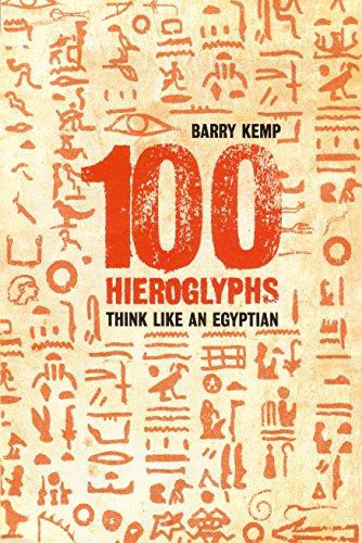 9781862076587: 100 Hieroglyphs: Think Like an Egyptian