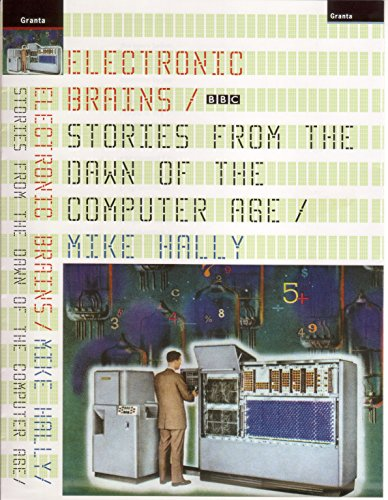 9781862076631: Electronic Brains: Stories from the Dawn of the Computer Age