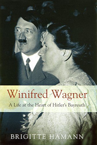 9781862076716: Winifred Wagner: A Life at the Heart of Hitler's Bayreuth