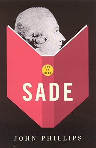 How to Read: Sade (Paperback): John Phillips