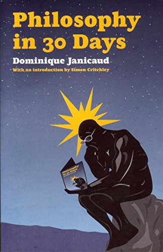Philosophy in 30 Days: Dominique Janicaud