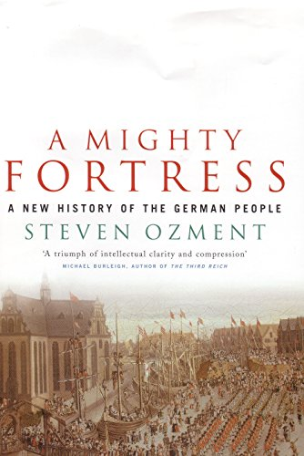 Mighty Fortress: A New History of the