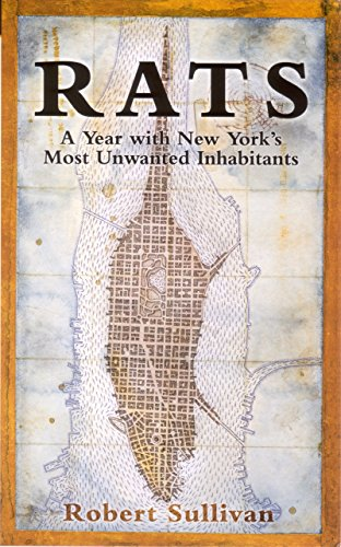 9781862077614: Rats: A Year with New York's Most Unwanted Inhabitants