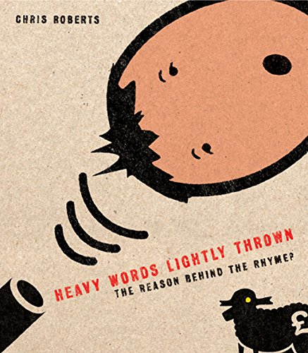 9781862077652: Heavy Words Lightly Thrown: the Reason Behind the Rhyme