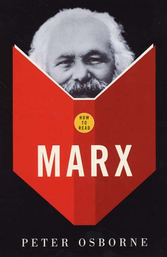 How to Read Marx: Osborne, Peter