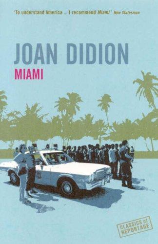 9781862077867: Miami (Classics of Reportage)