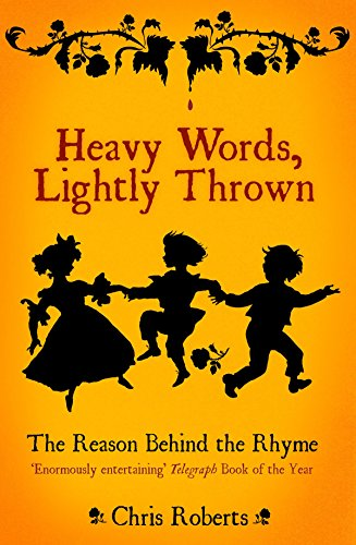 9781862077928: Heavy Words Lightly Thrown: The Reason Behind the Rhyme