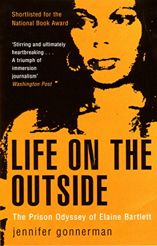 9781862078055: Life on the Outside: The Prison Odyssey of Elaine Bartlett