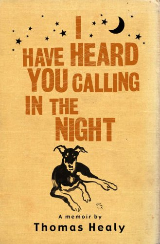 9781862078130: I Have Heard You Calling in the Night