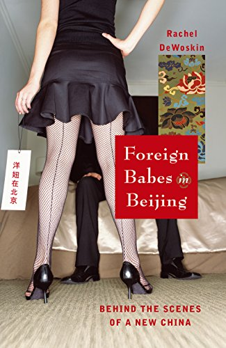 9781862078161: Foreign Babes in Beijing: Behind the Scenes of a New China